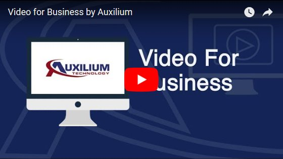 Video For Business - Auxilium Technology