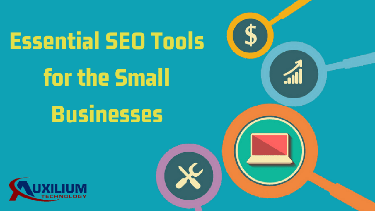 Top 14 SEO Tools for Small Businesses - Auxilium Technology